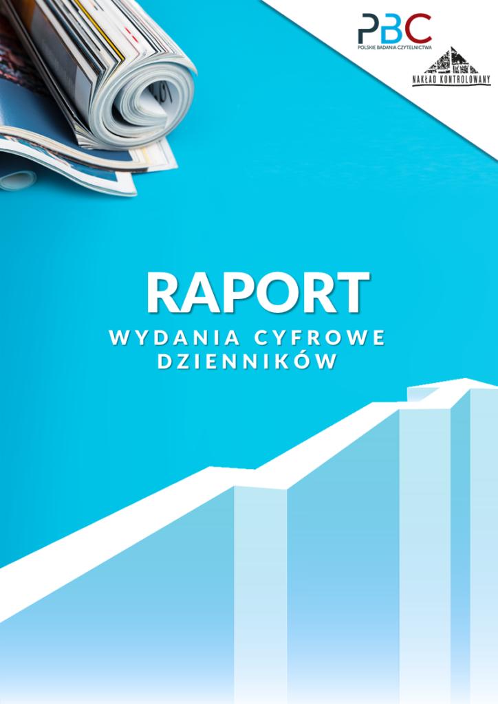 raport wydania cyfrowe dzienników